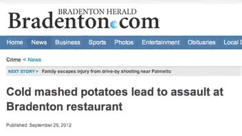 Cold Mashed Potatoes Leads To Assault