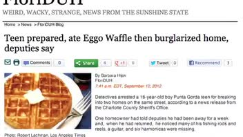 Thief Makes Eggo Waffles on Location Before Stealing